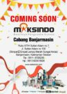 Coming Soon Maksindo Banjarmasin