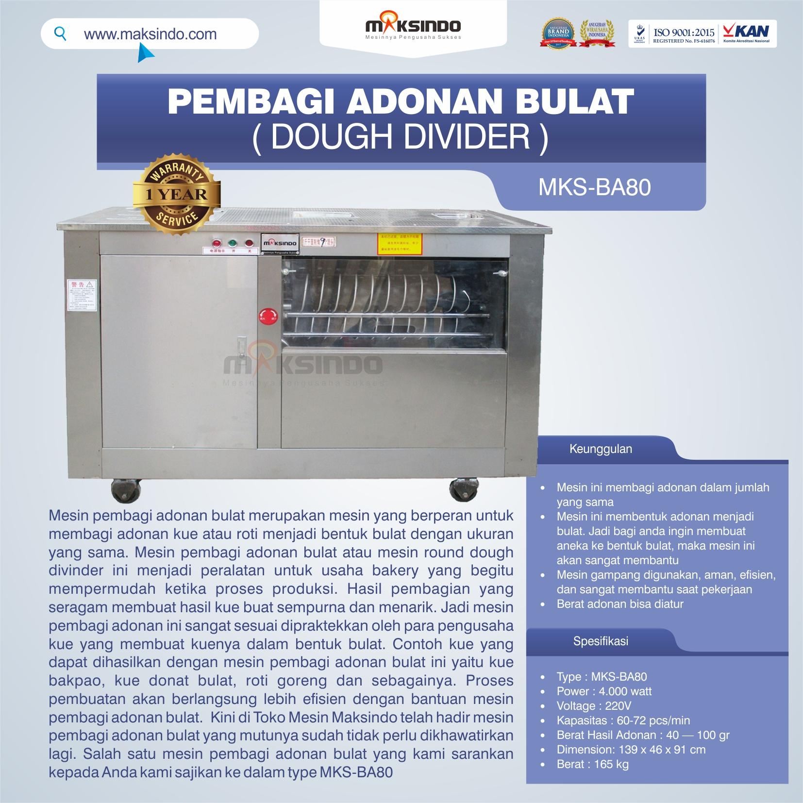 Jual Pembagi Adonan Bulat (Dough Divider) MKS-BA80 di Bekasi
