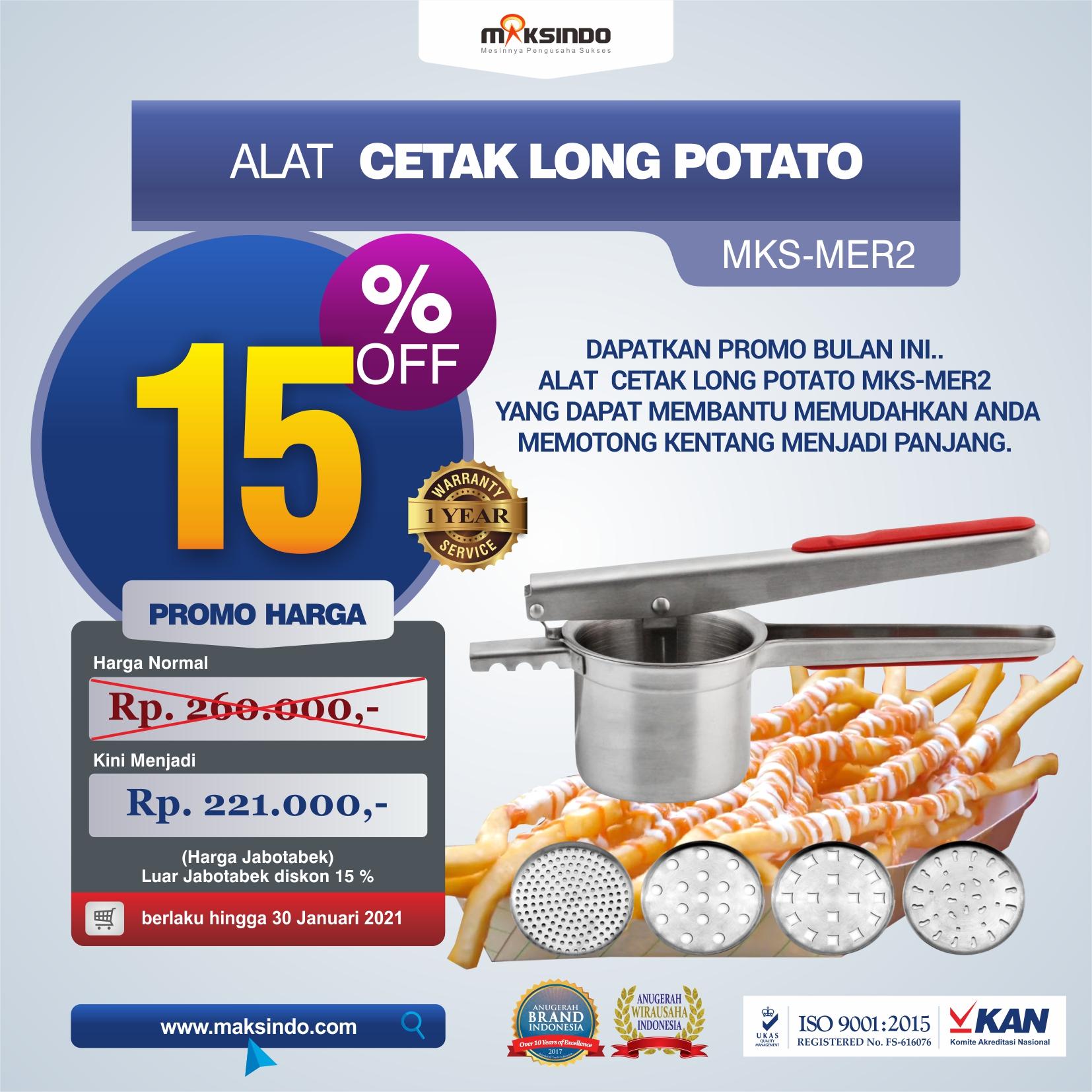 Jual Alat Cetak Long Potato MKS-MER2 di Bekasi